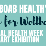 Mental Health Week Art Exhibition